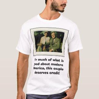 Franklin en Eleanor Roosevelt, voor veel van wha… T Shirt