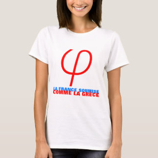 Frankrijk Insoumise of voorgelegd als Griekenland T Shirt