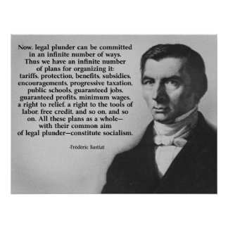 Frederic Bastiat Legal Plunder Poster