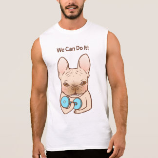 Frenchie Can Do It With u T Shirt
