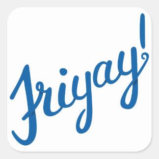 Friyay! Vierkante Sticker