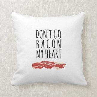 Ga niet Bacon Mijn Hart ik kon niet als ik braadde Sierkussen