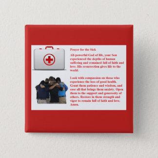 Gebed voor de Zieken Vierkante Button 5,1 Cm
