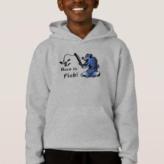 Geboren aan, Vissen! Sweatshirt met een kap