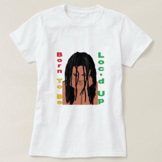 Geboren Loc'd op T-shirt te zijn