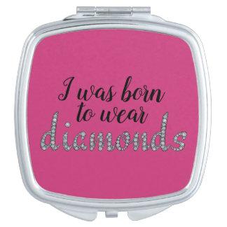 Geboren om Diamanten te draag die ontwerp Reisspiegeltje