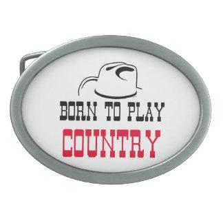 Geboren om land te spelen gespen