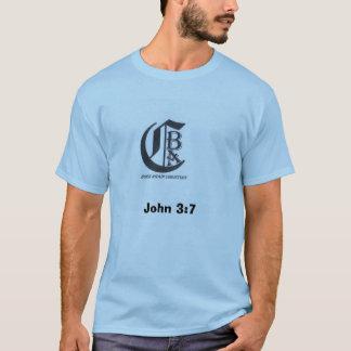 Geboren opnieuw Christain 001, John 3:7 T Shirt