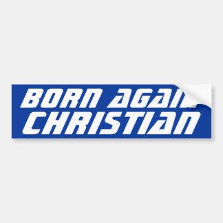 Geboren opnieuw Christen Bumpersticker
