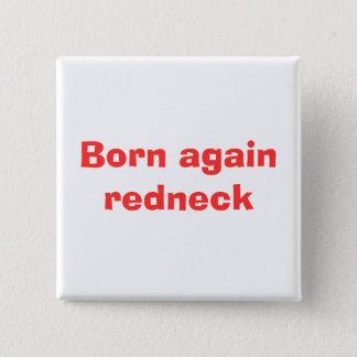 Geboren opnieuw redneck vierkante button 5,1 cm