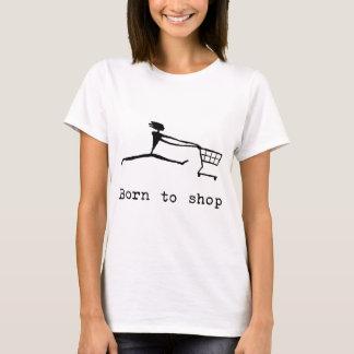 Geboren te winkelen t shirt