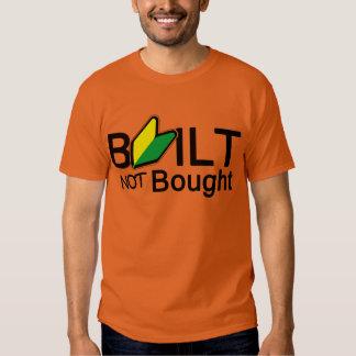 Gebouwd, gekocht niet tshirts