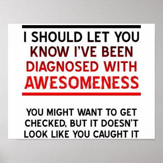 Gediagnostiseerd met Poster Awesomeness