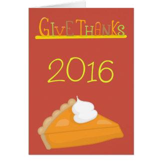 Geef Bedankt de Thanksgiving van de Pastei van de Wenskaart