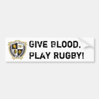 Geef Bloed, speel Rugby! Bumpersticker