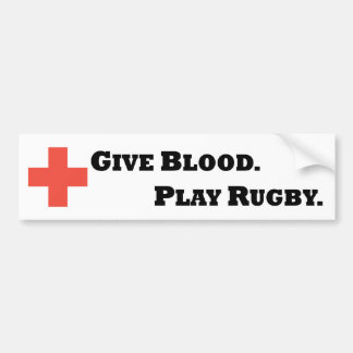 Geef Bloed. Speel Rugby Bumpersticker