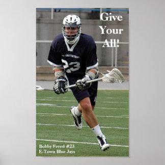 Geef de Uw Al Lacrosse Poster