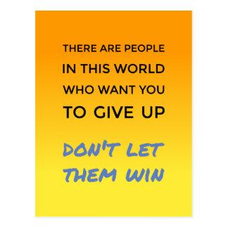 Geef geen positief houdings inspirerend citaat op briefkaart