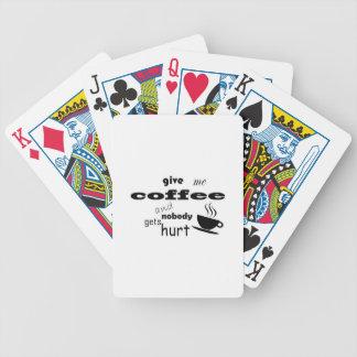 Geef me koffie en niemand wordt gekwetst pak kaarten