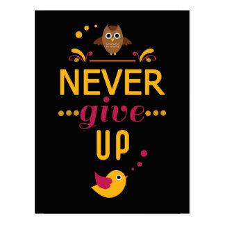 Geef nooit Motivatie Citaat op Briefkaart