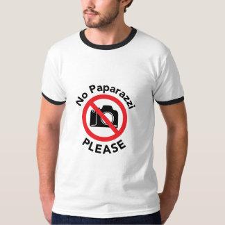 Geen bijna Beroemde Paparazzi tevreden - T Shirt