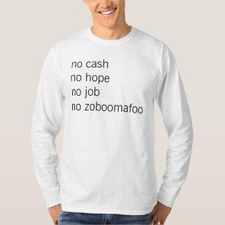 geen contant geld geen hoop geen baan t shirt