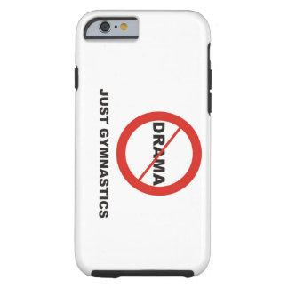 Geen enkel Gymnastiek van het Drama Tough iPhone 6 Hoesje