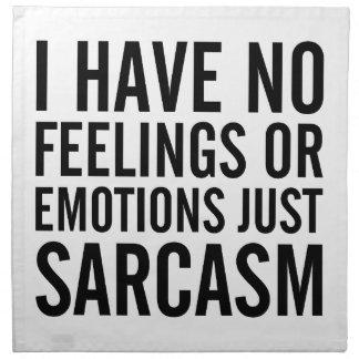 Geen Gevoel of Emoties Servet