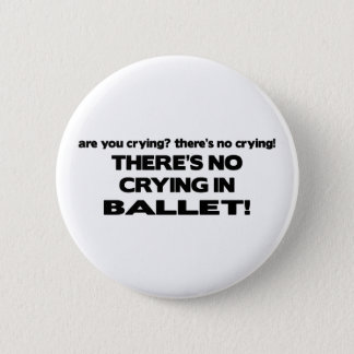 Geen het Schreeuwen in Ballet Ronde Button 5,7 Cm