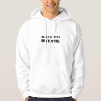 Geen het Verliezen van slechts het Leren Motto Hoodie