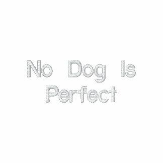 Geen Hond is Perfect Geborduurde Hoodie Met Rits