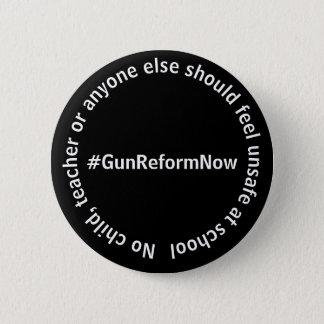 Geen Kind, Leraar zou Onveilige #GunReformNow Ronde Button 5,7 Cm