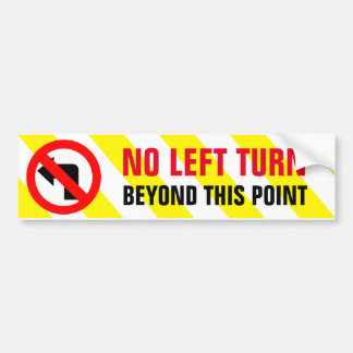 Geen LinkerDraai voorbij Dit Waarschuwingssein van Bumpersticker