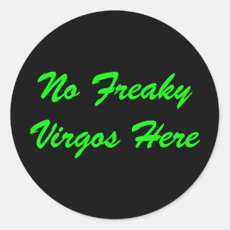 Geen Maagden Freaky hier Ronde Sticker