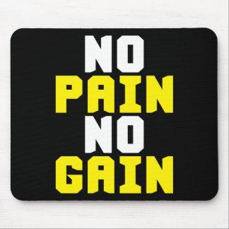 Geen Pijn, Geen Aanwinst - Motivatie de Training Muismatten