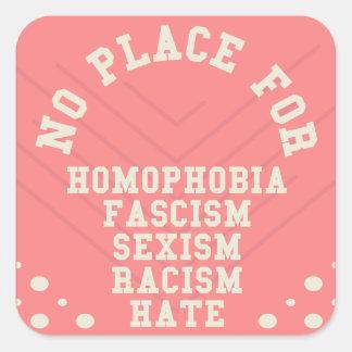 Geen Plaats voor Citaat Homophobia Vierkante Sticker