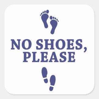 Geen Schoenen tevreden, met voetensticker Vierkante Sticker