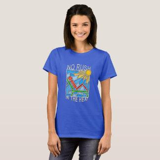 Geen Stormloop in de Hitte T Shirt