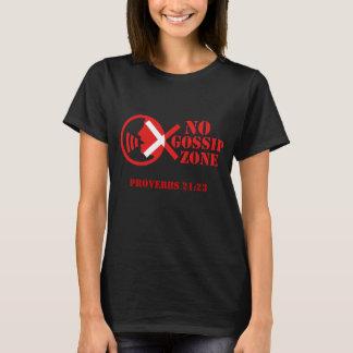 Geen Streek van de Roddel T Shirt