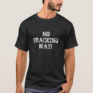 Geen T-shirt van de Manier Fracking