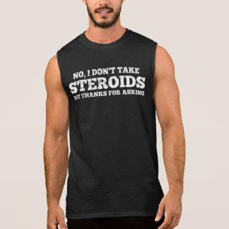 Geen verg ik het geen Bedankt van Steroïden voor T Shirt