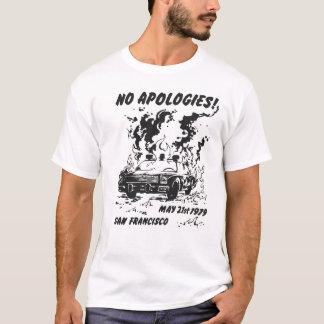 Geen Verontschuldigingen T Shirt