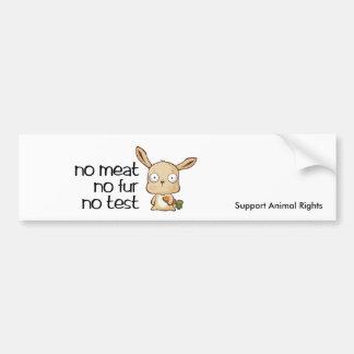 geen vlees geen testmarlo, steunt Dierlijke Rechte Bumpersticker
