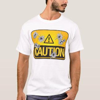 Geen Voorzichtigheid T Shirt