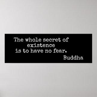 Geen Vrees  --- Het citaat van Boedha - druk Poster