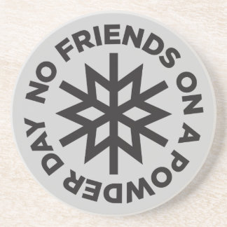 Geen Vrienden op een Onderzetter van de Dag van