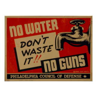 Geen Water Geen Poster van WPA van Pistolen