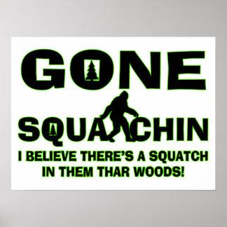 Gegaane Squatchin Bigfoot in Bos Poster