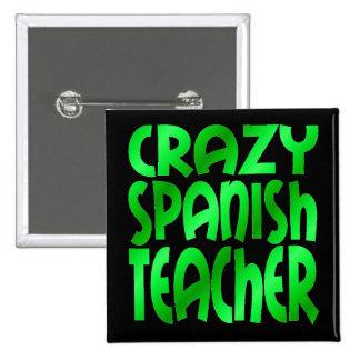 Gekke Spaanse Leraar in Groen Vierkante Button 5,1 Cm