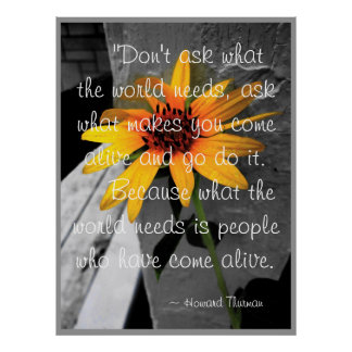 """Gekomen Levende"" Howard Thurman Quote Sunflower Poster"